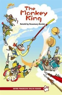 Book Oxford Progressive English Readers, New Edition: Starter The Monkey King by Rosemary Border