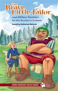 Book Oxford Progressive English Readers, New Edition: Starter The Brave Little Tailor and Other Stories… by Katherine Mattock