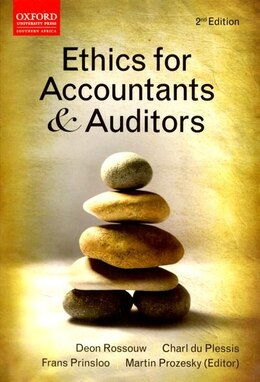 Book Ethics for Accountants and Auditors by Deon Rossouw