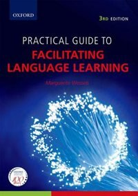 Book Practical Guide to Facilitating Language Learning by Marguerite Wessels