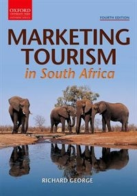 Book Marketing Tourism in South Africa. by Richard George