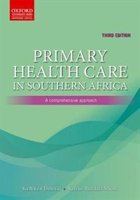 Book Primary Health Care in Southern Africa: A comprehensive approach by Kathy Dennill