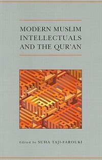 Book Modern Muslim Intellectuals and the Quran by Suha Taji-Farouki