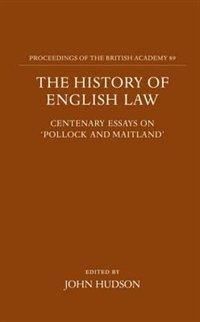 Book The History of English Law: Centenary Essays on `Pollock and Maitland by John Hudson