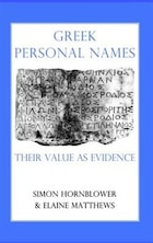 Greek Personal Names: Their Value as Evidence