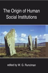Book The Origin of Human Social Institutions by W. G. Runciman