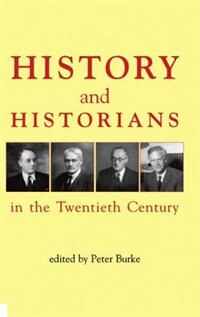 Book History and Historians in the Twentieth Century by Peter Burke