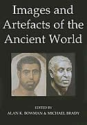 Book Images and Artefacts of the Ancient World by Alan K. Bowman