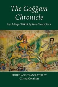 Book The Goggam Chronicle by Girma Getahun