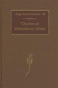 Book Charters Of Malmesbury Abbey by S. E. Kelly