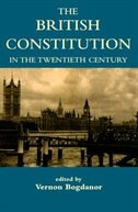Book The British Constitution in the Twentieth Century by Vernon Bogdanor