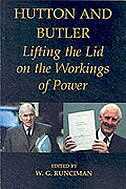 Book Hutton and Butler: Lifting the Lid on the Workings of Power by W. G. Runciman