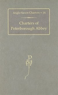 Book Charters of Peterborough Abbey by S.E. Kelly