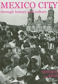 Book Mexico City through History and Culture by Linda A. Newson