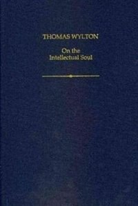 Book Thomas Wylton: On the Intellectual Soul by Lauge O. Nielsen