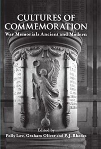 Book Cultures of Commemoration: War Memorials, Ancient and Modern by Polly Low