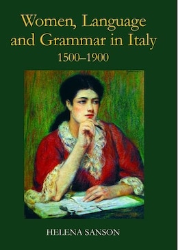 Book Women, Language and Grammar in Italy, 1500-1900 by Helena Sanson
