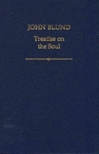 Book John Blund: Treatise on the Soul by Michael Dunne