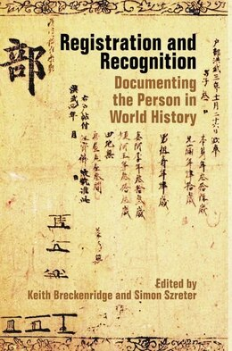Book Registration and Recognition: Documenting the Person in World History by Keith Breckenridge