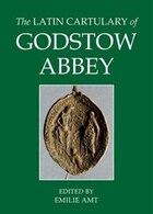 The Latin Cartulary of Godstow Abbey