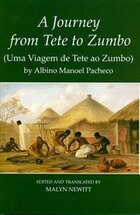 A Journey from Tete to Zumbo by Albino Manoel Pacheco