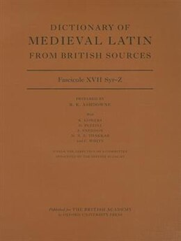 Book Dictionary of Medieval Latin from British Sources, Fascicule XVII, Syr-Z by Richard Ashdowne