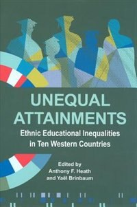 Book Unequal Attainments: Ethnic educational inequalities in ten Western countries by Anthony Heath