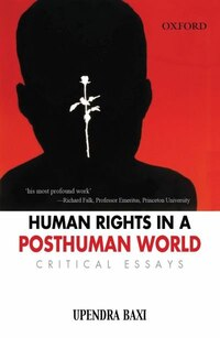 Human Rights in a Post Human World: Critical Essays