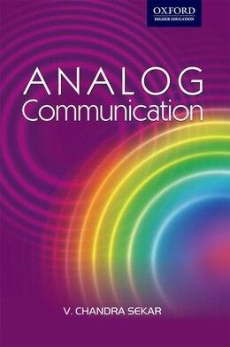Book Analog Communication by V. Chandra Sekar