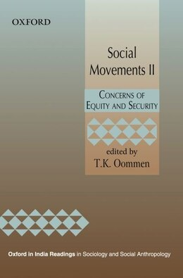 Book Social Movements II: Concerns of Equity and Security by T. K. Oommen