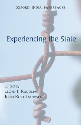 Book Experiencing the State by Lloyd I. Rudolph
