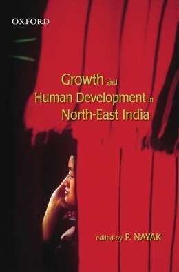 Book Growth and Human Development in North-East India by Purushottam Nayak
