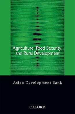 Book Agriculture, Food Security, and Rural Development by Asian Development Bank