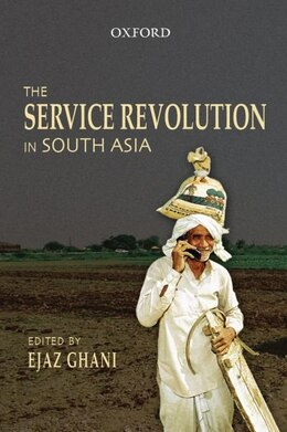 Book The Service Revolution in South Asia by Ejaz Ghani