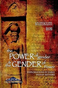 Book The Power of Gender and the Gender of Power by Kumkum Roy
