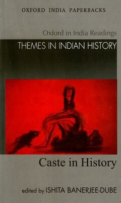 Book Caste in History by Ishita Banerjee-dube