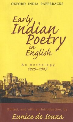 Book Early Indian Poetry in English: An Anthology: 1829-1947 by Eunice De Souza