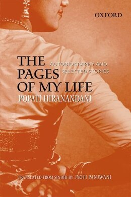 Book The Pages of My Life: Autobiography and Selected Stories by Popati Hiranandani