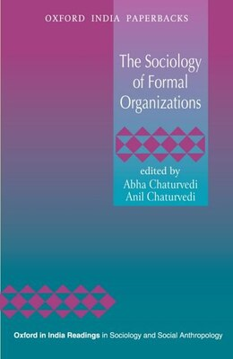 Book The Sociology of Formal Organizations by Abha Chaturvedi