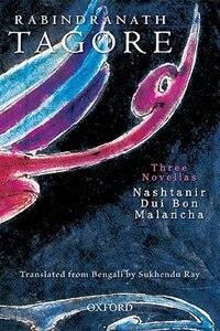 Book Three Novellas: Nashtanir, Dui Bon, Malancha by Rabindranath Tagore