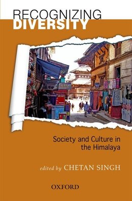 Book Recognizing Himalayan Diversity: Society and Culture in the Himalaya by Chetan Singh