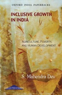 Inclusive Growth in India: Agriculture, Poverty, and Human Development