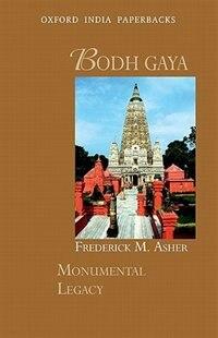 Book Bodh Gaya by Frederick M. Asher