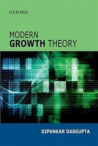 Book Modern Growth Theory by Dipankar Dasgupta