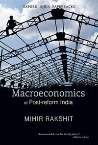 Book Macroeconomics of Post-reform India by Mihir Rakshit