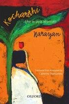 Kocharethi: The Arayar Woman