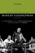 Collected Plays of Mahesh Elkunchwar, Volume II