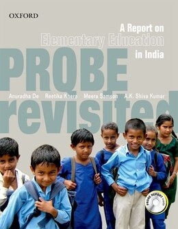 Book Probe Revisited: A Report On Elementary Education In India by Anuradha De