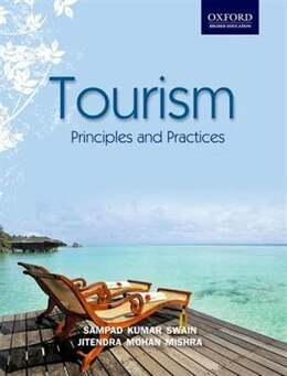 Book Tourism: Principles and Practices by Sampad Kumar Swain