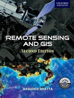 Book Remote Sensing and GIS by Basudeb Bhatta